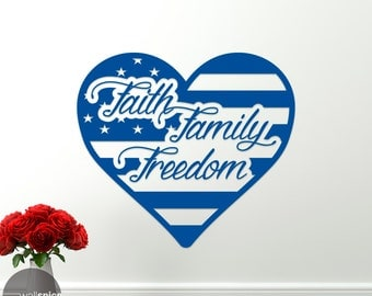 Faith Family Freedom Vinyl Wall Decal Sticker American Flag Love Heart United States