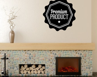 Premium Product Business Badge Wall Decal - Vinyl Decal - Car Decal - Id027