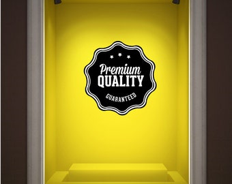 Premium Quality Guaranteed Business Badge Wall Decal - Vinyl Decal - Car Decal - Id033