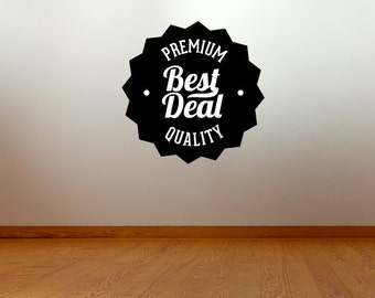 Premium Quality Best Deal Business Badge Wall Decal - Vinyl Decal - Car Decal - Id037