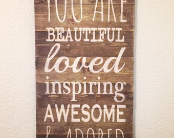You Are Beautiful wooden sign