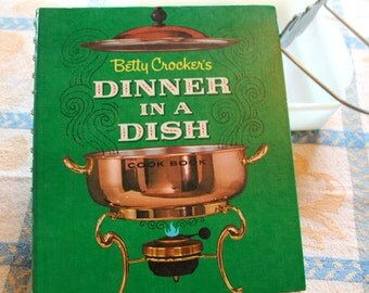 1965 Betty Crocker cook book Dinner in a Dish one dish recipe vintage cookbook