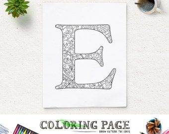 SALE Floral Alphabet Coloring Page Printable Letter E Instant Download Pages Digital Art Adult