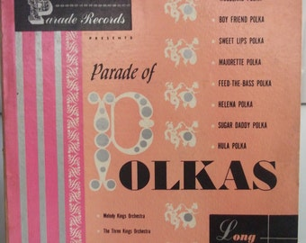 "Parade Records, Parade of Polkas, Vintage Record Album, Vinyl LP, 7"" Record, Melody Kings, The Three Kings, Walt Podoshek, Red Vinyl Record"