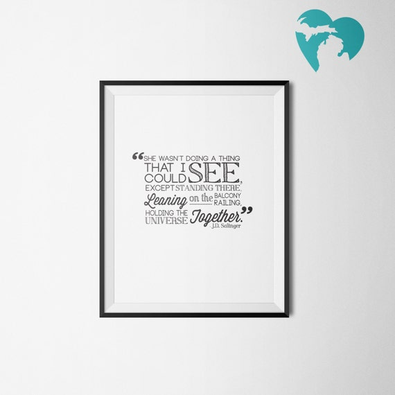 Quote Art - J.D. Salinger Quote - Printable - Instant Download