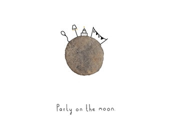 Postcard: Party on the moon!