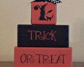 Trick or Treat with a Witch Word Block Stackers - Handmade - Solid Wood - Shelf Sitters - FAAP, OFG Team, HAFAIR, TeamHaHa