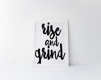 "PRINTABLE Art ""Rise and Grind"" Typography Art Print Black and White Kitchen Decor Kitchen Wall art Kitchen Art Print Typography Poster"