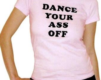 Dance Your Ass Off Shirt seen in Footloose size Medium