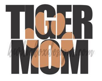 Tiger Mom KnockoutFont SVG DXF SCAL Silhouette Cricut Graphtec Cutting File