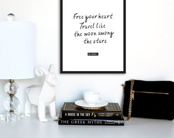 "Buddha Quote Print, ""Free Your Heart. Travel Like The Moon Among Stars"" Inspirational Quote,Buddhism Inspiring Poster,Life Quote, Zen Print"