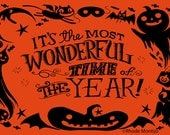"""It's The Most Wonderful Time Of The Year 12"""" x 18"""" Signed Halloween Art Print by Rhode Montijo"""