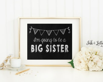 Big Sister Announcement Sign - Big Sister Chalkboard - Pregnancy Announcement Idea -  Instant Download - Printable New Baby Announcement