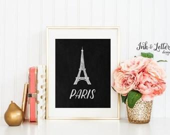 Paris Chalkboard Wall Decor - Paris Print - Eiffel Tower Print - Traveler Gift - Paris Bedroom Decor - 8x10 - Instant Download