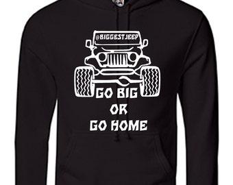 Kangourou Sweatshirt Jeep Go Big or Go Home by Biggestjeep