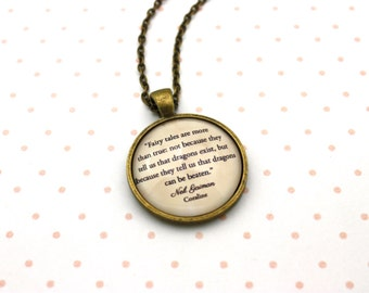 Coraline, 'Fairy Tales Are More Than True', Neil Gaiman Quote Necklace or Keychain