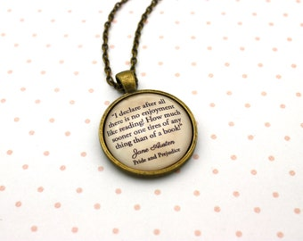 Pride & Prejudice, 'There Is No Enjoyment Like Reading', Jane Austen Quote Necklace or Keychain