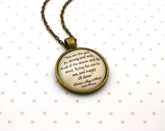 Little Women, 'You Are The Gull, Jo, Strong And Wild', Louisa May Alcott Quote Necklace or Keychain