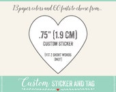 108 custom words heart stickers .75 inch, choose paper color,  envelope seals, stickers, wedding favor (S-48)