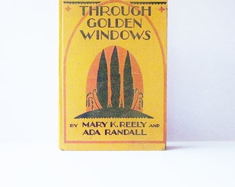 1st Edition 1934 Through Golden Windows By Ada Randall Mary K Reely Children's Poets And Story Tellers Illustrated By Emma Brock