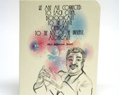 Neil deGrasse Tyson Greeting Card -  Connected - Cosmos -  I love you card - Eco-friendly greeting card for scientists