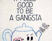 NEW Gangsta Hand-Embroidered & Printed Tea Towel