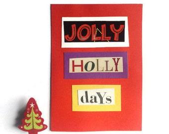 Jolly Holly Days | Christmas Card | RED | Festive | CHRISTMAS | Greeting | Funky | Holidays | Blank Card | Handmade | Seasonal | Unique