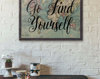 Go Find Yourself, Travel Poster Vintage, World Map Art, Travel Quote, Motivational Wall, World Map Poster, Inspirational Quote, Wanderlust