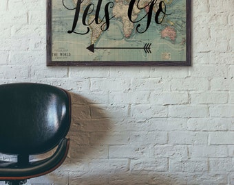 Lets Go Poster, Travel Poster Vintage, World Map Poster, Travel Quote, Motivational Wall, World Map Poster, Inspirational Quote, Wanderlust