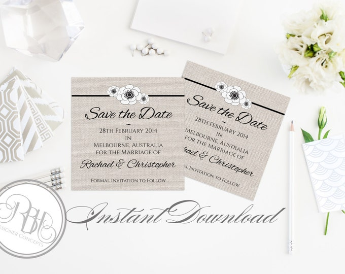 """Rustic Save the Date Wedding Template INSTANT DOWNLOAD-DIY Editable Text-Rustic Burlap Black & White Anemone Flower - """"Rustic Felicity"""""""