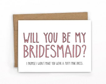 Will You Be My Bridesmaid ~ No Fluffy Pink Dress by Cypress Card Co.