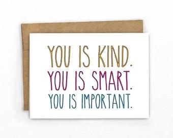 Encouragement Card   Friendship Card   Graduation Card   Love Card ~ You Is Kind By Cypress Card Co.
