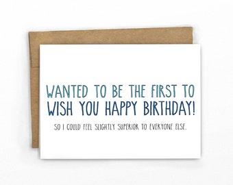 Funny Birthday Card ~ Feel Slightly Superior