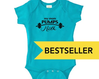 My Mom Pumps Milk - Bestseller - Pro-Breastfeeding Bodysuit/Onepiece for Babies, Infants, Toddlers