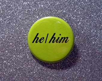 He/him preferred pronouns pin button
