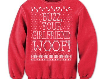 Home Alone. Merry Christmas. Buzz Your Girlfriend Woof. Ugly Christmas Sweatshirt. Tacky-Christmas-Sweater. Filthy-Animal. Filthy Animal.