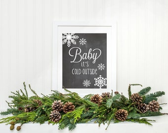 Items Similar To Baby It S Cold Outside Chalkboard Art