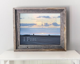 Fishing Artwork | Lake House Art for Fisherman | Retirement Gift | Fishing Quote Lake Artwork | Motivational Quote | Gift for Dad | I FISH.