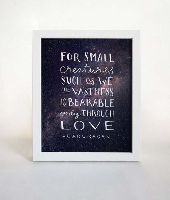 City Of Ember Quotes And Page Number: Carl Sagan Quote Typographic Print Love Quote