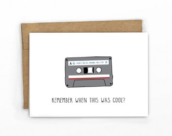 Remember When... Funny Birthday Card | Happy Birthday Card