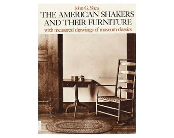 American Shakers Furniture Craftsmanship. Measured Drawings of Museum Classics. Hard Cover. Dust Jacket. Free US Insurance