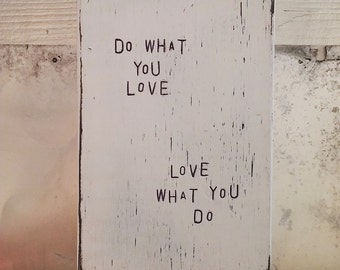 """Words on wood art """"Do WHaT YoU LoVe, LoVe WHaT YoU Do"""" Colorful art block wall wood sign // home or gift"""