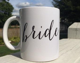 Bride mug/bridal gift/bridal shower/wedding gift/bride to be/coffee mug