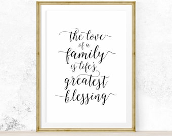 The love of a family is life's greatest blessing, Family Inspirational Print, Fathers Day Gift, Room Decor, Kitchen Decor  - Digital Down