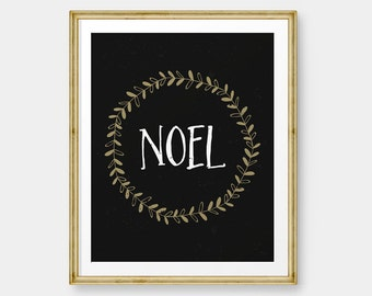 Noel Christmas printable decor,Black and Gold Holiday Typography Decor, Modern Holiday Decor - Instant Download