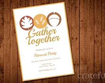 Leaves- Wheat- Acorns- Harvest Party Invitation-Thanksgiving- Gather Together- Digital- Printable- Custom