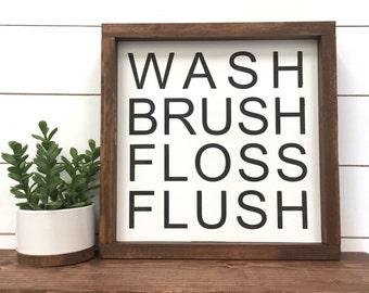 Wash brush floss flush Wood Sign // Home Decor // Rustic // Bathroom Sign // Farmhouse Decor