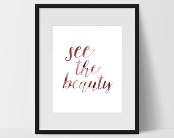 See the Beauty Printable, Quote Art Prints, Typography Wall Art, See the Beauty Print Art, Artwork, Wall Decor, Prints, Home Decor, Office