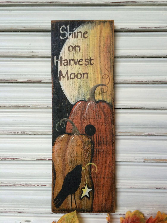 Fall Decor Wood Sign Shine On Harvest