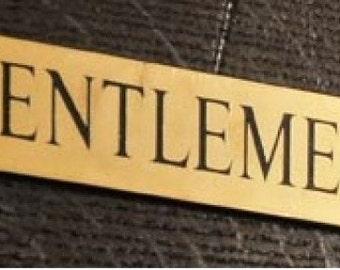 Gentlemen Engraved Bathroom sign